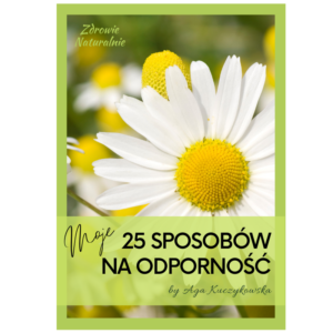 ebook moje 25 sposobow na odpornosc aga kuczykowska